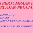 TARIKH : 19 JUN 2013 TEMPAT : DEWAN BESAR SULTAN IBRAHIM , SMKSI(1) MASA : 9.00 PAGI PERASMIAN OLEH : TUAN HAJI AB HALIM B CHE HASAN PENGETUA SMKSI(1)